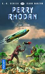 Download this eBook Perry Rhodan n°354 - Le Gel-Rubis