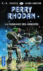 Download this eBook Perry Rhodan n°357 : La Puissance des argentés