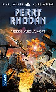 Téléchargez le livre :  Perry Rhodan n°359 : Négoce avec la mort