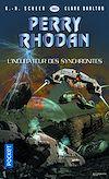Télécharger le livre :  Perry Rhodan n°360 : L'incubateur des synchronites