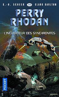 Téléchargez le livre :  Perry Rhodan n°360 : L'incubateur des synchronites