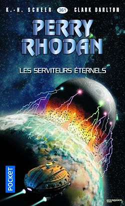 Download the eBook: Perry Rhodan n°361 : Les serviteurs éternels