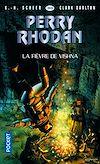 Télécharger le livre :  Perry Rhodan n°369 : La Fièvre de Vishna