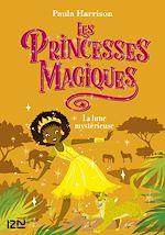 Download this eBook Les Princesses magiques - tome 03 : La Lune mystérieuse