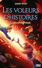 Download this eBook Les Voleurs d'histoires - Tome 02 : Les Chapitres volés