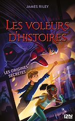 Download this eBook Les voleurs d'histoires - tome 03 : Les origines secrètes