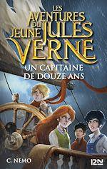 Download this eBook Les aventures du jeune Jules Verne - tome 06 : Un capitaine de douze ans