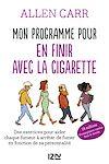 Télécharger le livre :  Mon programme pour en finir avec la cigarette
