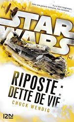 Download this eBook Star Wars : Riposte : Dette de vie