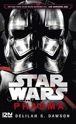 Download this eBook Star Wars : Phasma : Voyage vers l'épisode VIII : Les Derniers Jedi