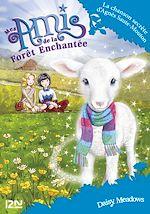Download this eBook Mes amis de la forêt enchantée - tome 12 : La chanson secrète d'Agnès Saute-Mouton