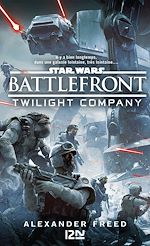 Download this eBook Star Wars : Battlefront - Twilight Compagny