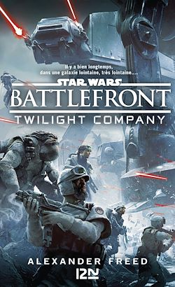 Download the eBook: Star Wars : Battlefront - Twilight Compagny