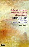Télécharger le livre :  15 English and American Very Short Stories / 15 très courtes nouvelles anglaises et américaines Vol. 4