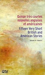 Download this eBook 15 English and American Very Short Stories / 15 très courtes nouvelles anglaises et américaines Vol. 4