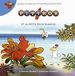 Download this eBook Pitikok - tome 08 : Pitikok et la petite poule blanche