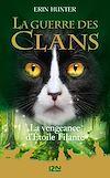 Télécharger le livre :  Guerre des Clans HS : La Vengeance d'Étoile filante