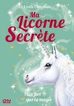 Download this eBook Ma licorne secrète - tome 05 - Plus fort que la magie
