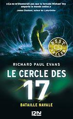 Download this eBook Le cercle des 17 - tome 03 : Bataille navale
