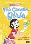 Télécharger le livre :  Ice Cream Girls - tome 5 : Comme un parfum d'amour