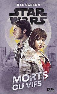 Téléchargez le livre :  Star Wars : Morts ou vifs