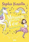 Télécharger le livre :  Maman est une fée - tome 03 : Une licorne de rêve