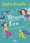 Télécharger le livre :  Maman est une fée - tome 4 : Une sirène enchantée
