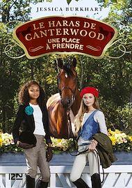 Téléchargez le livre :  Le haras de Canterwood - tome 14 : Une place à prendre