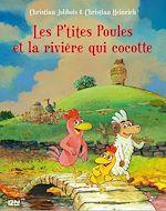 Téléchargez le livre :  Les P'tites Poules - tome 18 : Les P'tites poules et la rivière qui cocotte