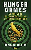 Télécharger le livre :  Hunger Games : La ballade du serpent et de l'oiseau chanteur
