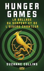 Download this eBook Hunger Games : La ballade du serpent et de l'oiseau chanteur