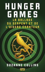 Téléchargez le livre :  Hunger Games : La ballade du serpent et de l'oiseau chanteur