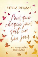 Download this eBook Pour que chaque jour soit un bon jour