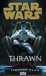 Download this eBook Star Wars : Thrawn : Trahison