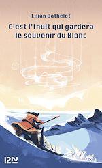 Download this eBook C'est l'Inuit qui gardera le souvenir du blanc