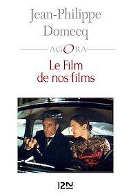 Téléchargez le livre :  Le Film de nos films