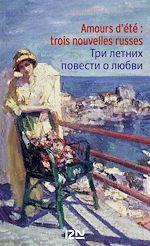 Download this eBook Amours d'été - 3 nouvelles russes