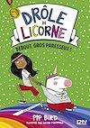 Télécharger le livre :  Drôle de licorne - tome 02 : Debout gros paresseux !