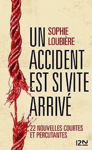 Téléchargez le livre :  Un accident est si vite arrivé