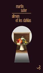 Téléchargez le livre :  Allmen et les dahlias