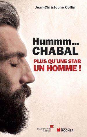 Hummm Chabal...