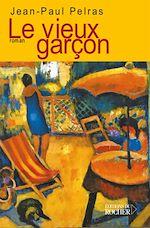 Download this eBook Le vieux garçon