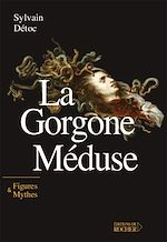 Download this eBook La Gorgone Méduse