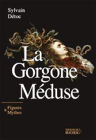 Téléchargez le livre :  La Gorgone Méduse