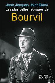 Téléchargez le livre :  Les plus belles répliques de Bourvil