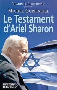 Téléchargez le livre :  Le Testament d'Ariel Sharon