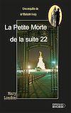 Télécharger le livre :  La Petite Morte de la Suite 22