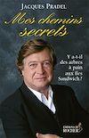 Télécharger le livre : Mes chemins secrets