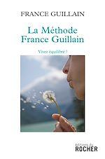 Download this eBook La méthode France Guillain
