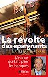 Télécharger le livre :  La révolte des épargnants